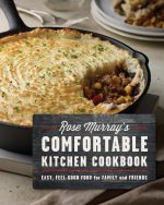 1.8 Rose Murray's Comfortable Kitchen Cookbook